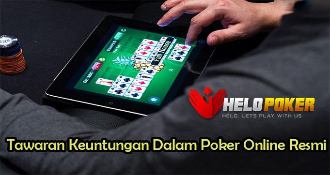 Tawaran Keuntungan Dalam Poker Online Resmi