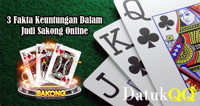 3 Fakta Keuntungan Dalam Judi Sakong Online